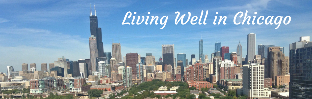 living well in chicago